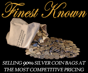 Finest Known: Selling 90% silver coin bags at the most competitive pricing
